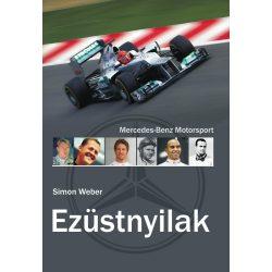 Ezüstnyilak - Mercedes-Benz Motorsport - Könyv