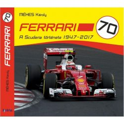 Ferrari 70 - A Scuderia Története 1947-2017 - Könyv