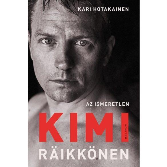 Az ismeretlen Kimi Räikkönen - Könyv